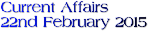 Current Affairs: 22nd February 2014