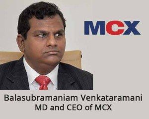 Balasubramaniam Venkataramani • Bombay Stock Exchange (BSE) • Multi Commodity Exchange (MCX)