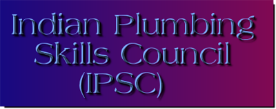 Indian Plumbing Skills Council (IPSC) – NSDC – Know your SSC – PMKVY 2.0
