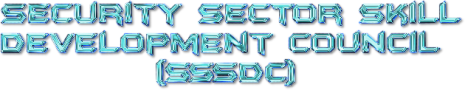 Security Sector Skill Development Council (SSSDC) – NSDC – Know your SSC – PMKVY 2.0