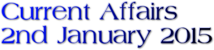 Current Affairs: 2nd January 2015