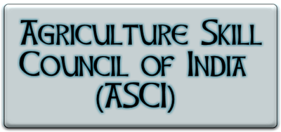 Agriculture Skill Council of India ( ASCI ) – NSDC – Know your SSC – PMKVY 2.0